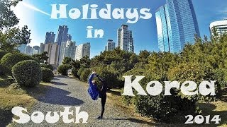 Holidays in South Korea. Winter 2014 (Gopro HERO 3)