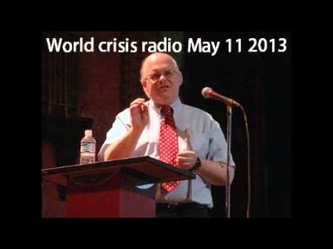 Webster Tarpley world crisis radio May 11 2013