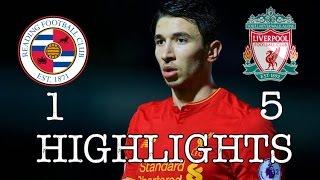 Reading U23 vs Liverpool U23 • Highlights 1:5 +  Ben Woodburn & TAA Interview