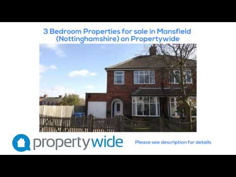 3 Bedroom Properties for sale in Mansfield (Nottinghamshire) on Propertywide