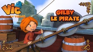 Vic le viking -Gilby le pirate