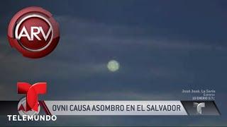 Asombroso: captan a OVNI volando sobre El Salvador   Al Rojo Vivo   Telemundo