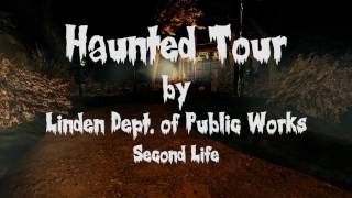 The Haunted Tour by Linden Labs 2016