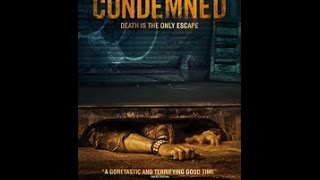 Condemned 2015 Review