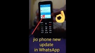 Jio phone ke WhatsApp new update 2019 me aya naya update aur new features