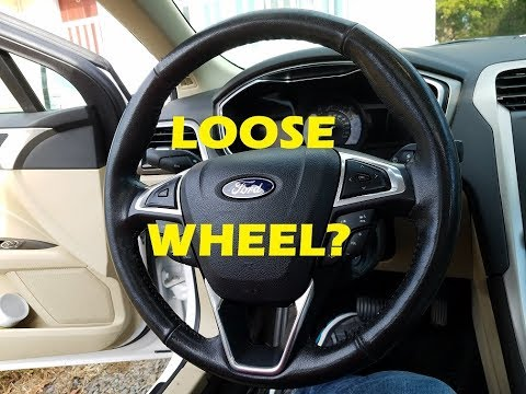 2014 Ford Fusion: Loose Steering Wheel
