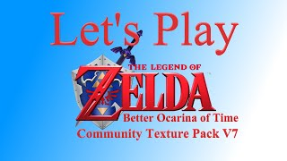 Better Ocarina of Time HD Episode 1 - Starting out