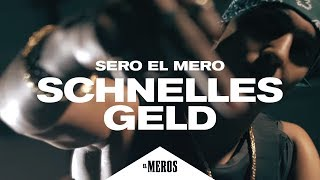 Sero El Mero - Schnelles Geld (Official Video ∣ Prod. by PzY)