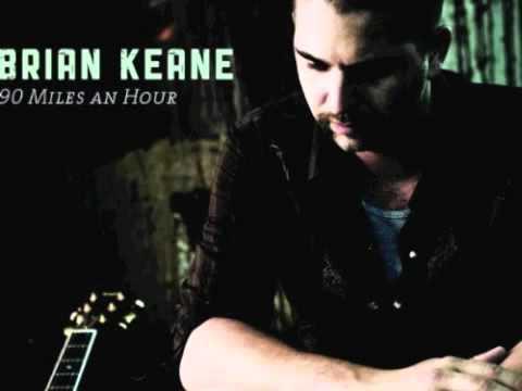 brian keane - 90 Miles An Hour