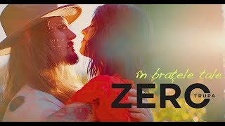 Trupa Zero - In Bratele Tale (Official Video)