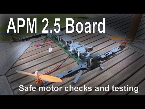 Ardupilot (APM) 2.5 - Setting up and testing your motor connections