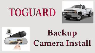 "Install TOGUARD Backup Camera 7"" Mirror Dash Cam Touch Screen in 2017 Chevy Silverado"