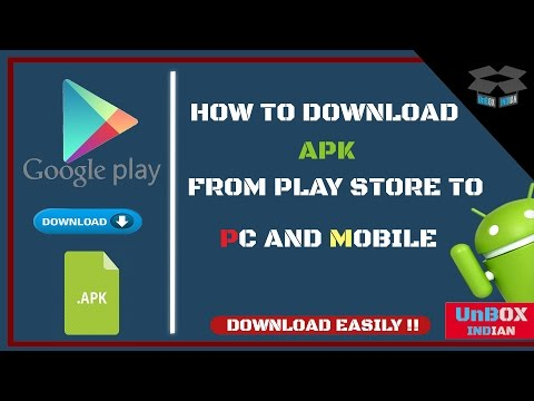 How to Download APK Files (Android Apps) from Google