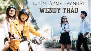 Wendy Thảo - Tuyển Chọn MV Nhạc Trẻ Hay Nhất 2018 - Những MV Nhạc Trẻ Buồn Và Tâm Trạng