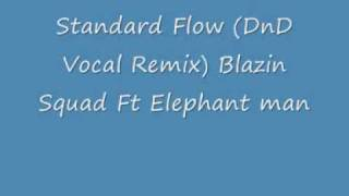 Watch Blazin Squad Standard Flow video