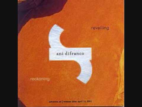 Ani DiFranco - Marrow