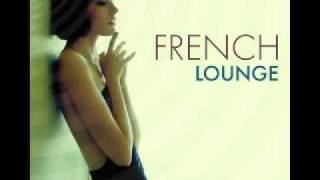 French Lounge Music-  Lemongrass - Bonjour