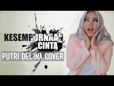 download lagu Kesempurnaan Cinta - Rizky Febian Putri Delina Cover gratis