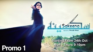 Sakeena Promo 01- Starting from 24th October - Mon-Thu at 9:10pm on APlus Entertainment Channel