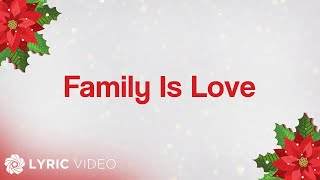 ABS-CBN Christmas Station ID 2018 - Family Is Love (Lyrics)