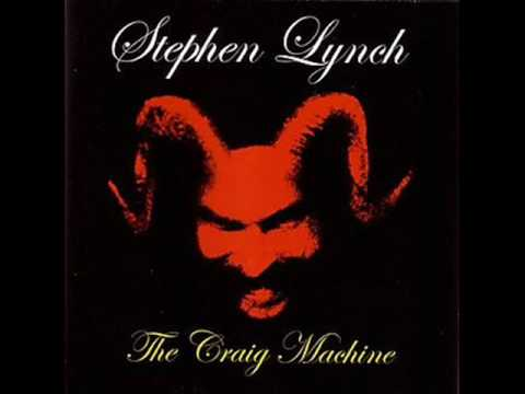 Stephen Lynch, The Craig Machine: D & D bonus track