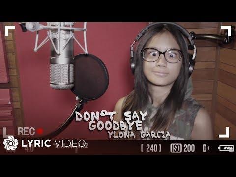Ylona Garcia - Don't Say Goodbye (Official Lyric Video)