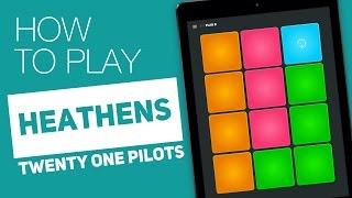 Tutorial: HEATHENS (Twenty one pilots) - SUPER PADS - Plan B Kit
