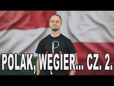 Polak, Węgier, dwa bratanki...cz.2. Historia Bez Cenzury