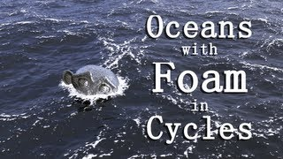 Creating an Ocean with Foam in Cycles Part 1: Ocean Modifier and Dynamic Paint