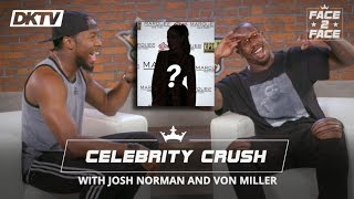 Face 2 Face with Josh and Von – Which Celebrity Would You Marry?
