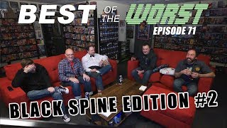 Best of the Worst: Black Spine Edition #2