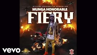 Munga Honorable Fiery Official Audio