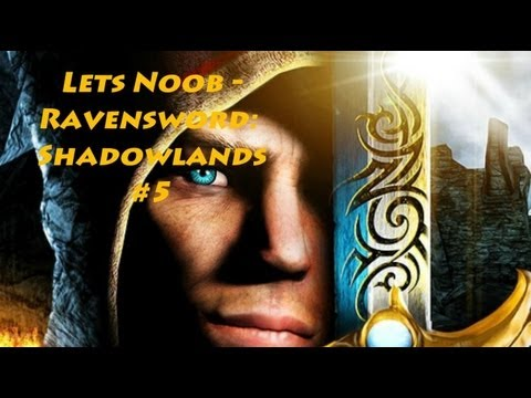 Lets Noob - Ravensword: Shadowlands #5