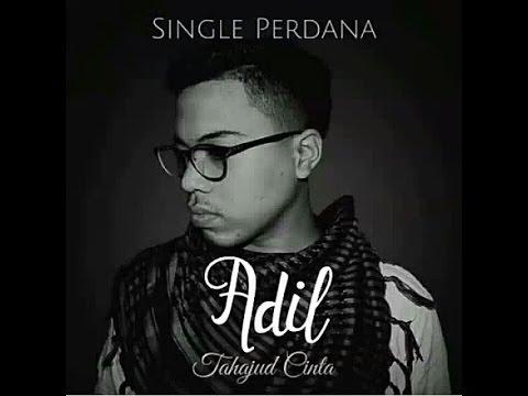 download lagu Adil - Tahajud Cinta  Teaser, Original Song gratis