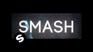 Ummet Ozcan - SMASH (Available June 30)
