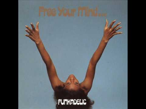 Funkadelic - I Wanna Know If Its Good To You