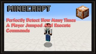 Perfectly Detect How Many Times A Player Jumped And Execute Commands Minecraft