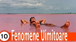 Top 10 Fenomene Naturale