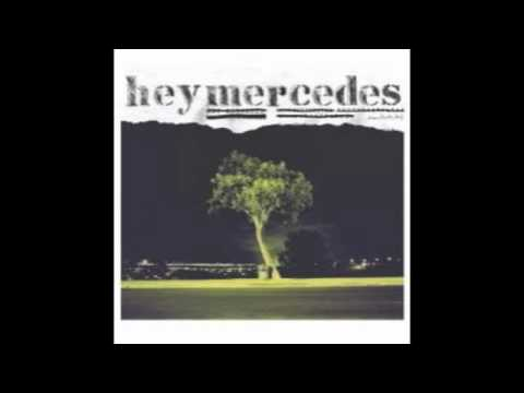 Hey Mercedes - Unorchestrated