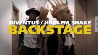 Harlem Shake Juventus FC - Backstage