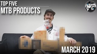 5 Ridiculously Popular MTB Products - March 2019