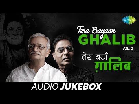 tera Bayaan Ghalib | Letters & Ghazals Of Mirza Ghalib | Gulzar, Jagjit Singh | Vol 2 video