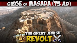 Video: Last Stand of the Great Jewish Revolt - Siege of Jerusalem/Masada (73 AD) 3/3