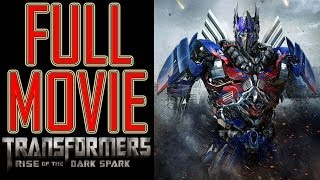 Transformers 4 Game Full Movie - Transformers Rise of The Dark Spark All Cutscenes - Transformers 4