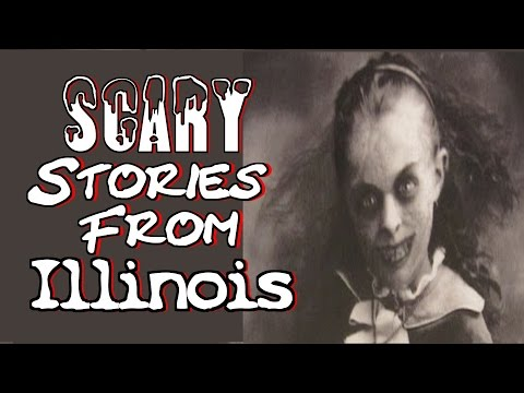 True SCARY Stories From Illinois