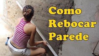 COMO REBOCAR PAREDE - How to tow wall - DIY - Paloma Cipriano