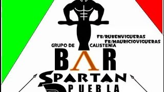 Street Workout Puebla  -  Bar spartan 2015