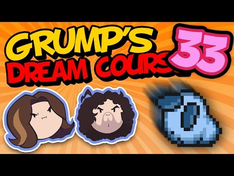 Grump's Dream Course: Blockin' and Rockin' - PART 33 - Game Grumps VS