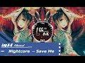 Nightcore Deamn Save Me Lyrics mp3