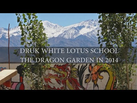 The Dragon Garden in 2014, for the Druk White Lotus School DWLS